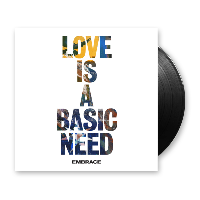 Embrace Love Is A Basic Need